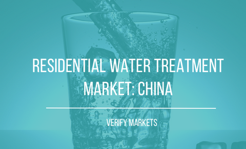 2017 RESIDENTIAL WATER TREATMENT MARKET: CHINA
