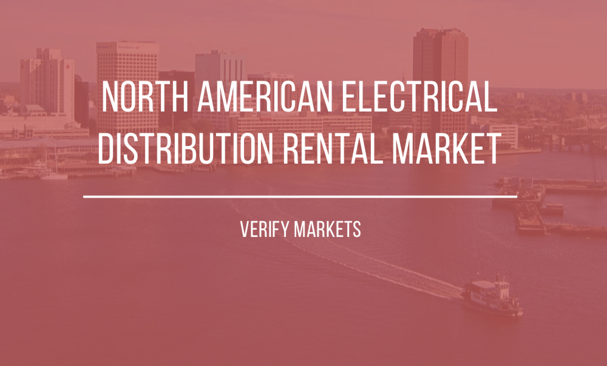 2017 NORTH AMERICAN ELECTRICAL DISTRIBUTION EQUIPMENT RENTAL MARKET