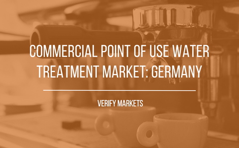 2017 COMMERCIAL POINT-OF-USE WATER TREATMENT MARKET: GERMANY