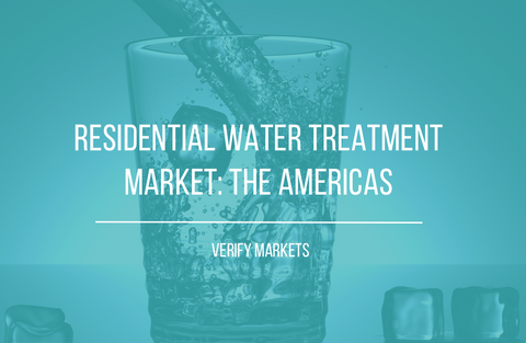 2017 RESIDENTIAL WATER TREATMENT MARKET: THE AMERICAS