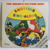 The Smurfs Picture Disc Smurfing Sing-Along 1982 Kids Near Mint Vinyl LP ARI-1029