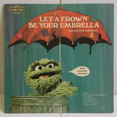 Oscar The Grouch Let A Frown Be Your Umbrella Sesame Street Vinyl 1974 LP Children's CTW 22061