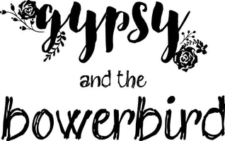 gypsy and the bowerbird