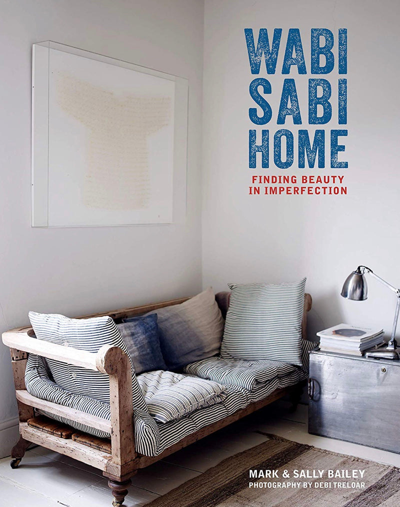 Wabi Sabi Home - Finding Beauty in Imperfection