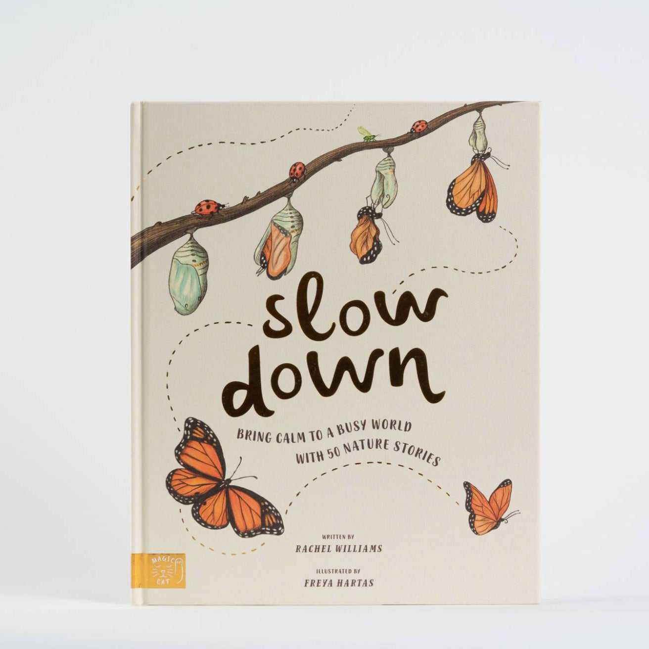 Slow Down | Bring Calm to a Busy World with 50 Nature Stories
