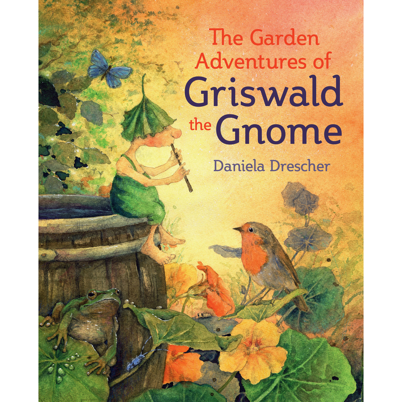 The Garden Adventures of Griswald the Gnome