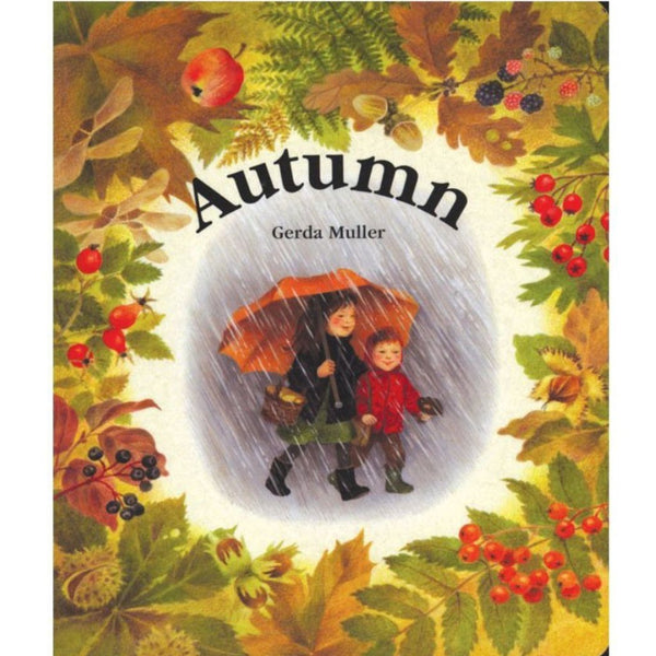 Autumn By Gerda Muller | Children's Board Book | Conscious Craft