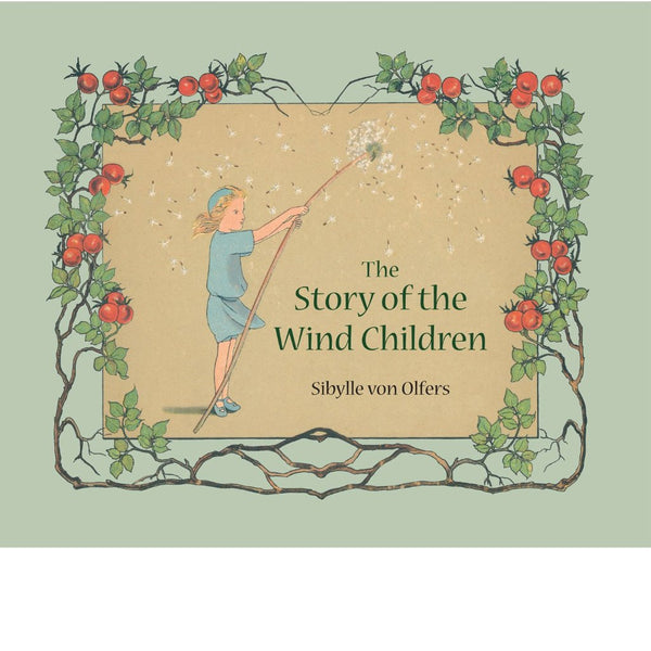 Story Of The Wind Children | Sibylle von Olfers | Picture Book
