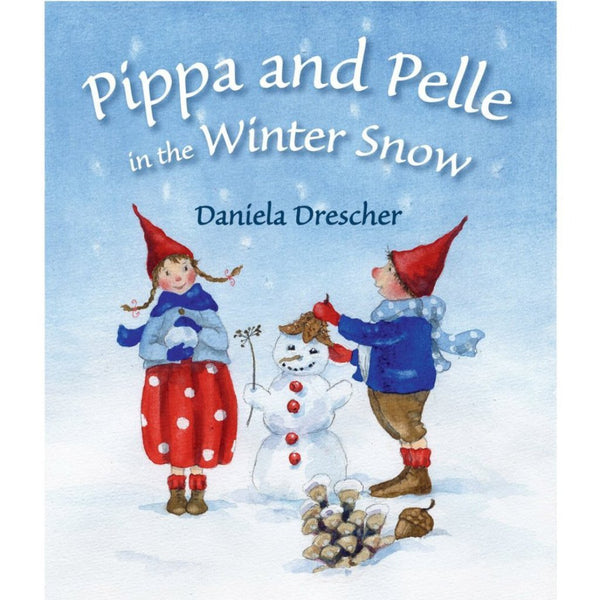 Pippa And Pelle In The Winter Snow | Daniela Drescher Board Book