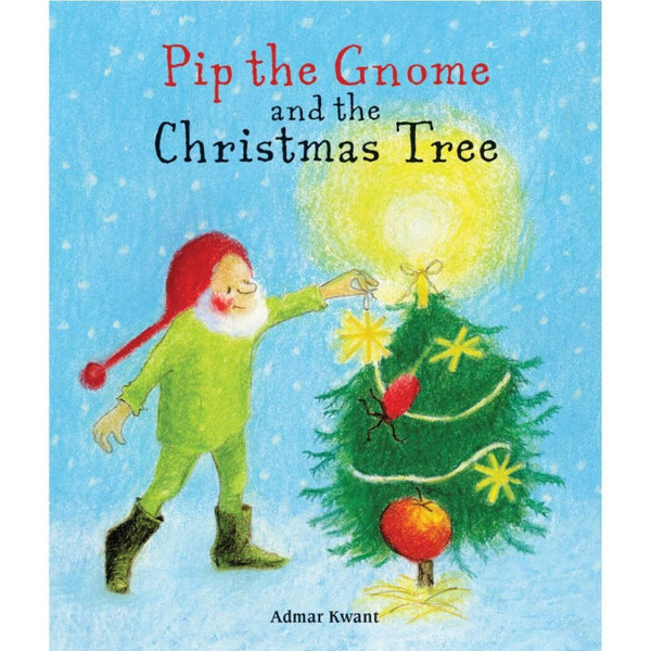 Pip The Gnome And The Christmas Tree | Board Book from Admar Kwant
