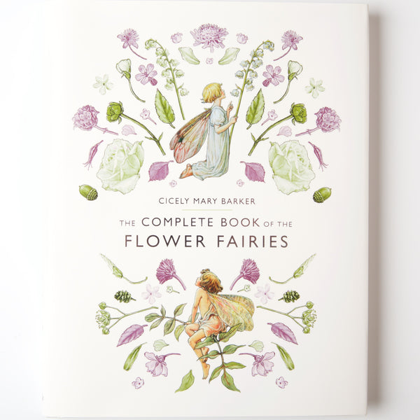 The Complete Book of the Flower Fairies | Conscious Craft