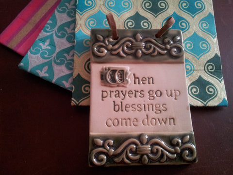 $3 Sale When Prayers Go Up Inspirational Tile Wall Plaque