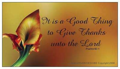 $1 It is a Good Thing To Give Thanks Psalm 92:1 Magnet