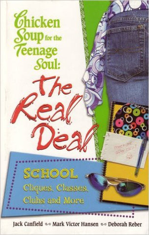A Great Teen Book: Chicken Soup for the Teenage Soul The Real Deal