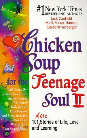 Helping Teens with Life Choices: Chicken Soup for the Teenage Soul II