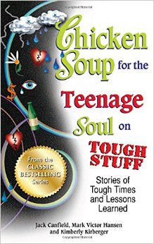 The Perfect Book for Teens: Chicken Soup for the Teenage Soul on Tough Stuff