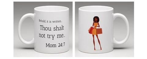 Thou Shalt Not... Mom Shopping Best LOL Gift Mug
