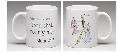 Thou Shalt Not... Funniest LOL Mom Gift Mug