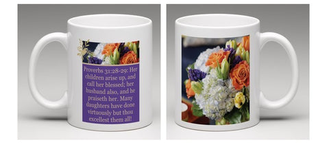 Proverbs 31:28-29 Floral Mom Mug