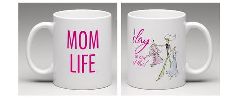 I Slay at This Best Mom Mug