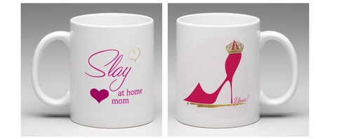 Slay At Home Mom Favorite Fashion Mom Mug