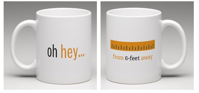 6-Feet Away Mug - Best Quarantine LOL Gift