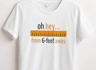 6-Feet Away Best Quarantine Shirt 2020