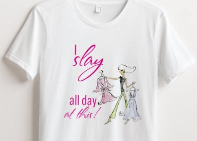 I Slay All Day Best Custom Mom T-Shirt