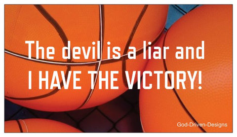 The Devil is a Liar and I Have the Victory Basketball Magnet 25/Pack