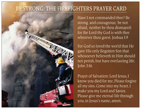 Be Strong: The Firefighters Prayer Card for Firemen