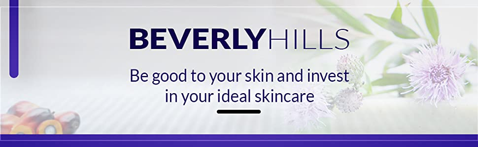 Beverly hills. Be good to your skin and invest in your ideal skincare