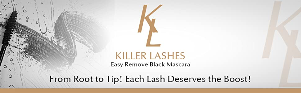 Killer lashes, easy remove black mascara. From root to tip! Each lash deserves the boost