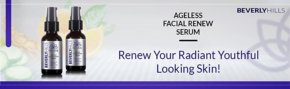 Beverly hills. Ageless facial renew serum. Renew your radiant youthful looking skin