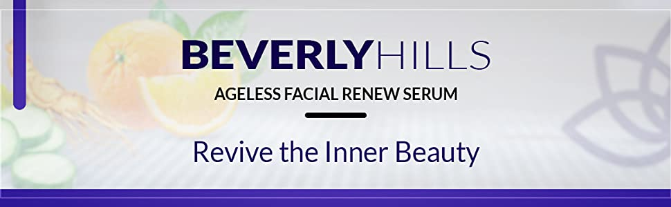 Beverly Hills. Agreless facial renew serum. Revive the inner beauty.