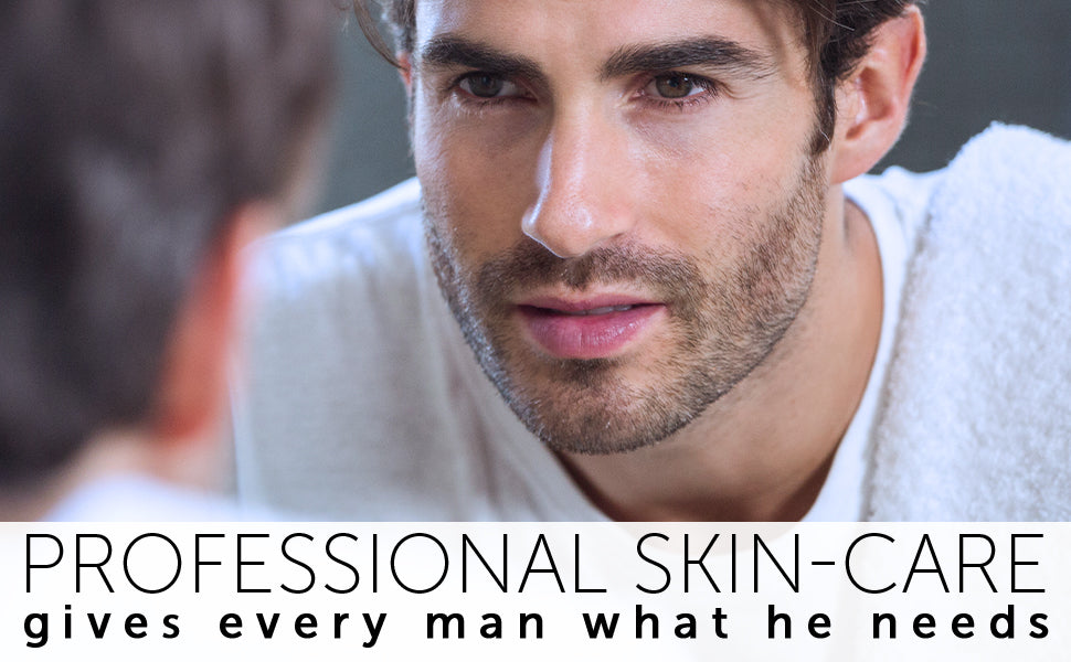 Professional skin-care gives every man what he needs