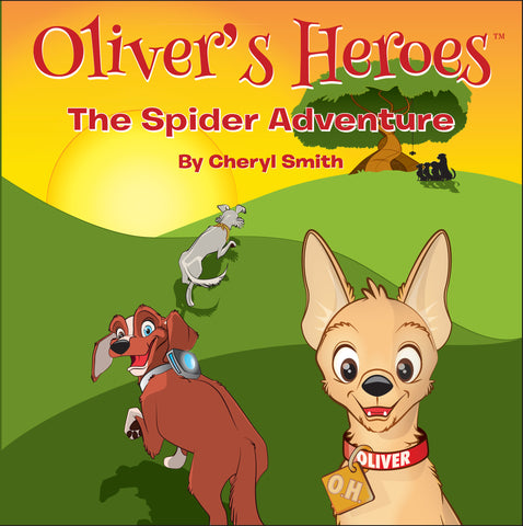 "Oliver's Heroes in ""The Spider Adventure"""