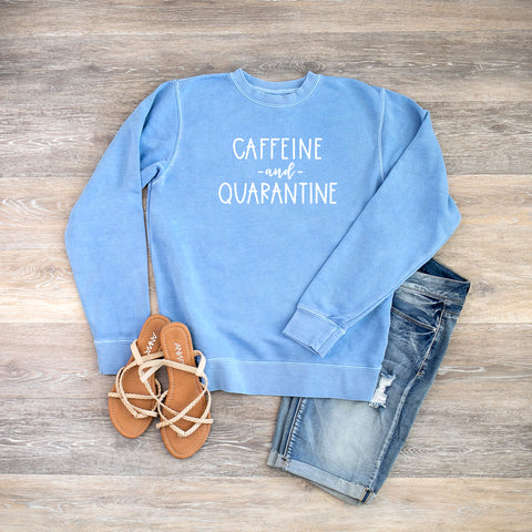 Caffeine and Quarantine | Colorful Sweatshirt