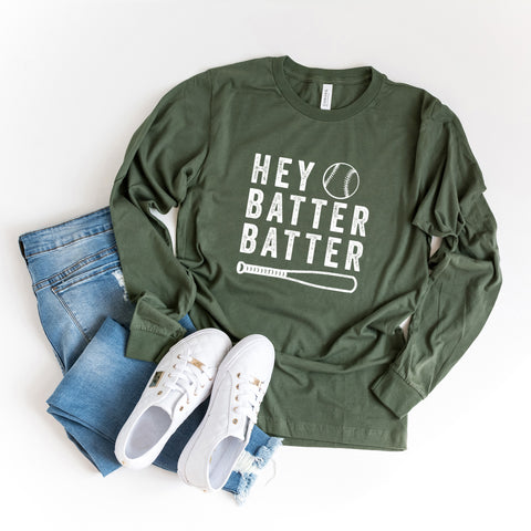 Hey Batter Batter | Long Sleeve Graphic Tee