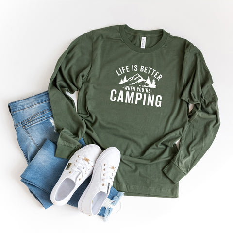 Life is Better When You're Camping | Long Sleeve Graphic Tee