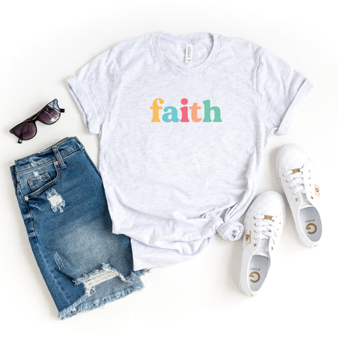 Faith - Colorful Words | Short Sleeve Graphic Tee
