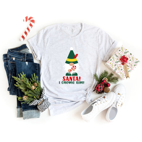 Santa I Gnome Him | Short Sleeve Graphic Tee