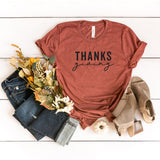 Thanks Giving | Short Sleeve Graphic Tee