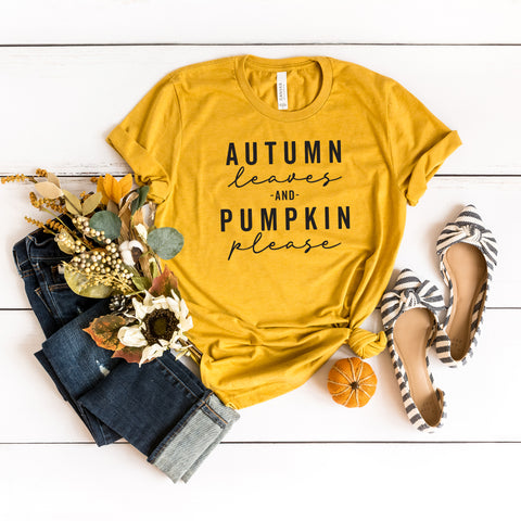 Autumn Leaves and Pumpkin Please | Short Sleeve Graphic Tee
