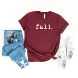 Fall. | Short Sleeve Graphic Tee