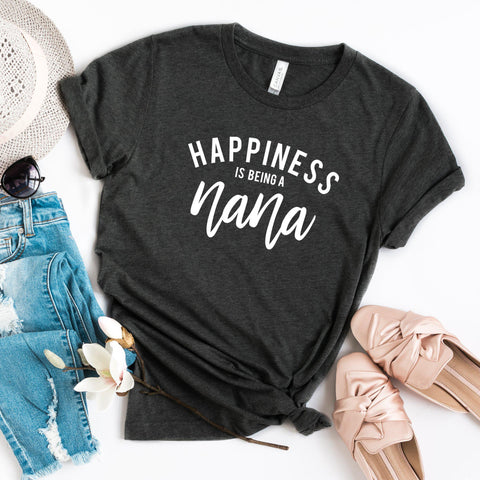 Happiness is Being a Nana | Short Sleeve Graphic Tee