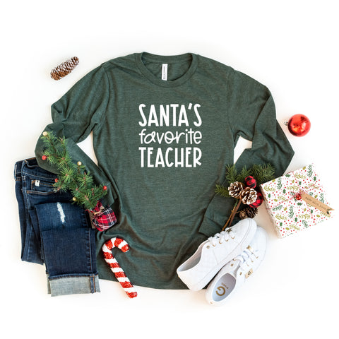 Santa's Favorite Teacher | Long Sleeve Crew Neck