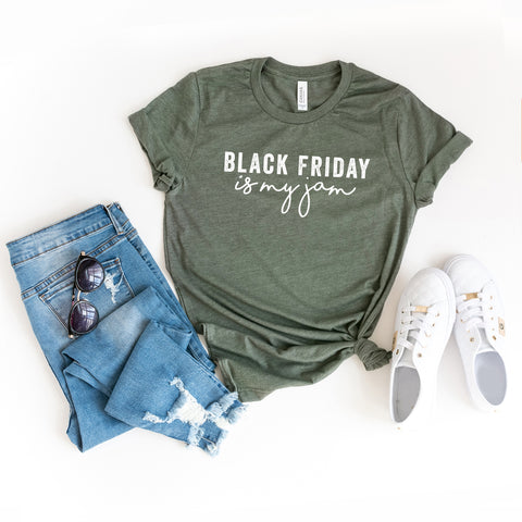 Black Friday Is My Jam | Short Sleeve Graphic Tee