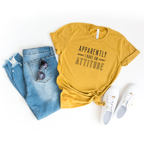 Apparently I Have an Attitude | Short Sleeve Graphic Tee