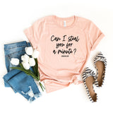 Can I Steal You For A Minute | Short Sleeve Graphic Tee