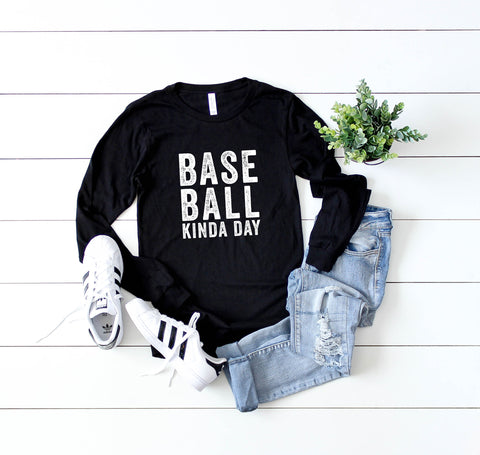 Baseball Kinda Day | Long Sleeve Graphic Tee